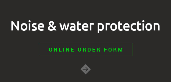 Noise- and waterprotection